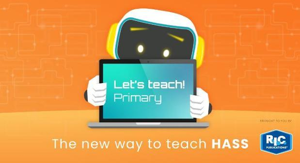 Let's teach! Primary: The new way to teach HASS