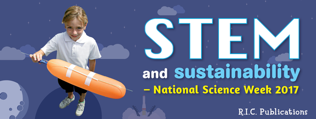 STEM and sustainability - National Science Week 2017
